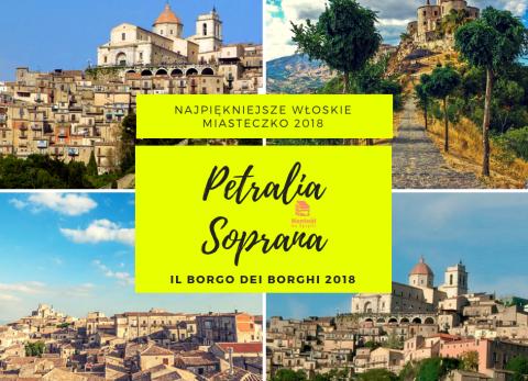Petralia Soprana, Borgo dei Borghi, Borgo dei Borghi 2018, najpiękniejsze miasteczko italii 2018, najpiękniejsze włoskie miasto 2018, najpiękniejsze włoskie miasto 2018, najpiękniejsze miasto italii 2018, najpiękniejsze borgo italii 2018, najpiękniejsze borgo we włoszech 2018, sycylia, najpiękniejsze miasta sycylia, najpiękniejsze miasta na sycylii, co zobaczyć na sycylii, trzeba zobaczyć na sycylii, miasta sycylii, wycieczka sycylia, wycieczka objazdowa po sycylii, must have sycylia, gangi, sambuca di sicilia, kilimangiaro, montalbano elicona, borgo sycylia